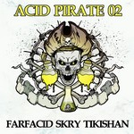 Acid Pirate 02